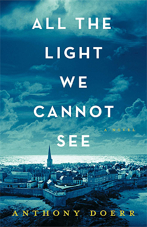 All the light we cannot see anthony doerr blue cover wwii books