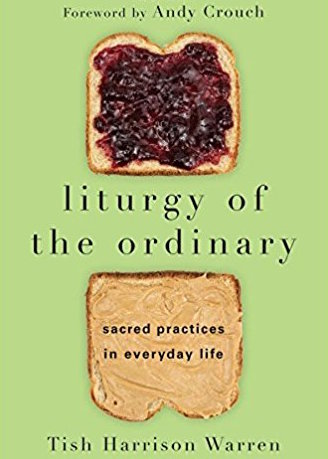 liturgy of the ordinary tish harrison warren nonfiction picks